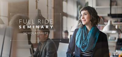 Full Ride Seminary Scholarship - Seminary Scholarships